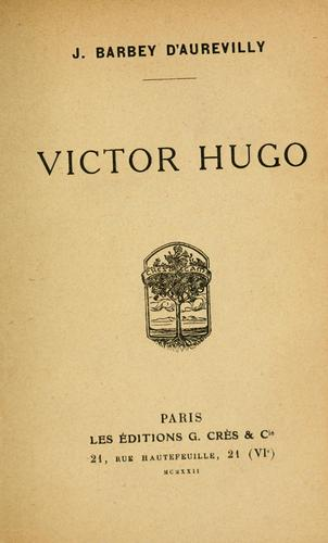 Victor Hugo by J. Barbey d'Aurevilly