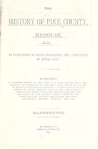 The history of Pike County, Missouri by