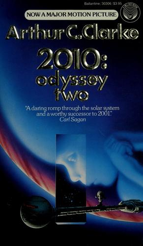 2010, odyssey two by Arthur C. Clarke
