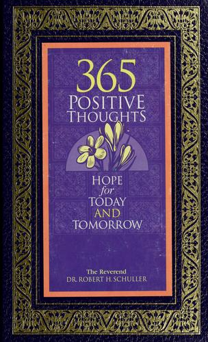 365 positive thoughts by Robert Harold Schuller