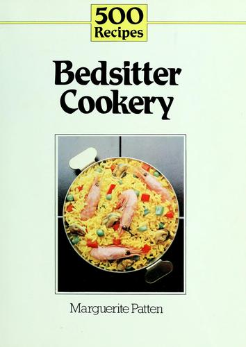 500 recipes for bedsitter cookery by Marguerite Patten