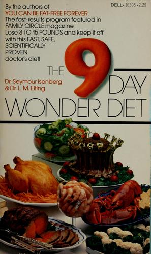 The 9-day wonder diet by Seymour Isenberg