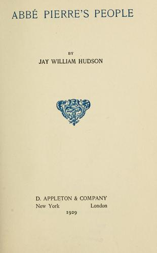 Abbé Pierre's people by Hudson, Jay William