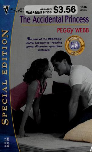 The accidential princess by Peggy Webb