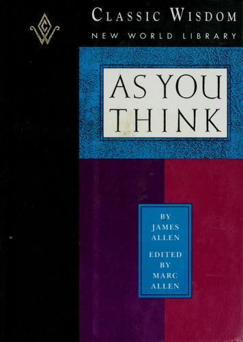 As you think by James Allen